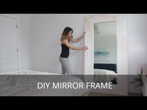 Frame Large Mirror DIY Project