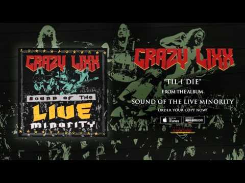 "Crazy Lixx - ""21' Til I Die"" (Official Audio)"