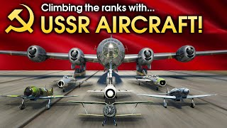 Climbing the ranks with USSR AIRCRAFT / War Thunder
