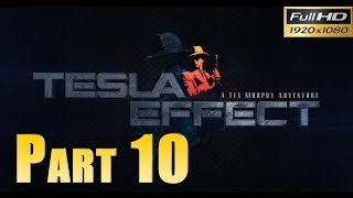 Tesla Effect: A Tex Murphy Adventure - Walkthrough Part 10 Sesen Tests Gameplay 1080p