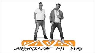 Vivat - Brakuje mi nas (Audio)