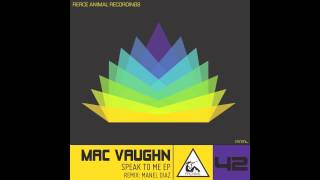 Mac Vaughn - Speak To Me