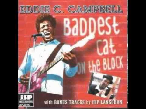 _Eddie C. Campbell_Hey Baby