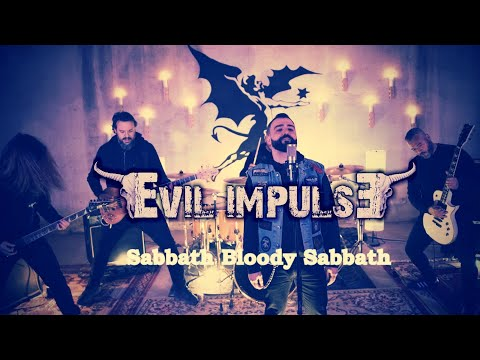 Evil Impulse - Sabbath Bloody Sabbath Cover [OFFICIAL VIDEO]
