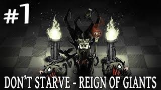 "DON'T STARVE Reign of Giants | Español | Capítulo 1 ""Nuevo DLC, Nueva Aventura!!!"""""