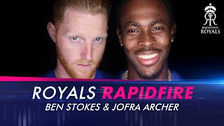 Royals Rapid Fire ft. Ben Stokes and Jofra Archer