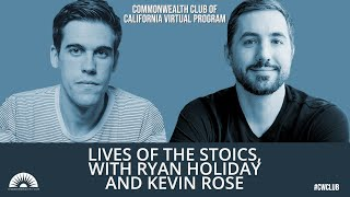 Lives of The Stoics, with Ryan Holiday And Kevin Rose