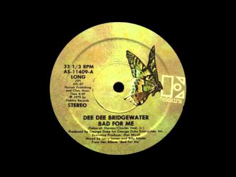 "Dee Dee Bridgewater - Bad For Me (12"" Long Version) 1979"