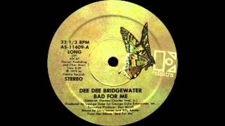 Play Bad For Me (By Dee Dee Bridgewater, 12 Long Version)