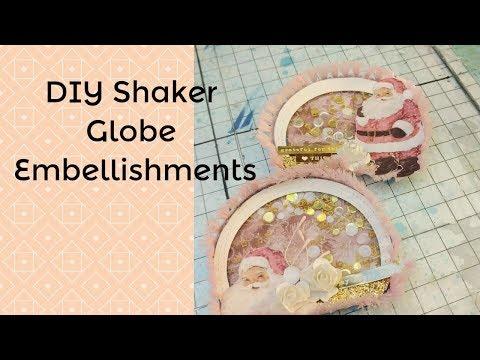 DIY Shaker Globe Embellishments