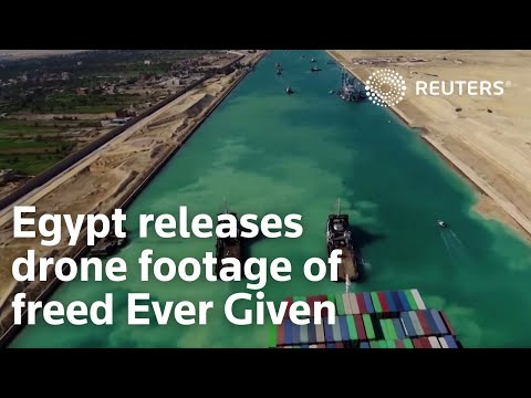 Egypt releases drone footage of freed Ever Given