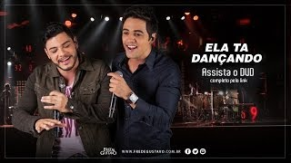 Fred & Gustavo - Ela Tá Dançando (DVD 2014)