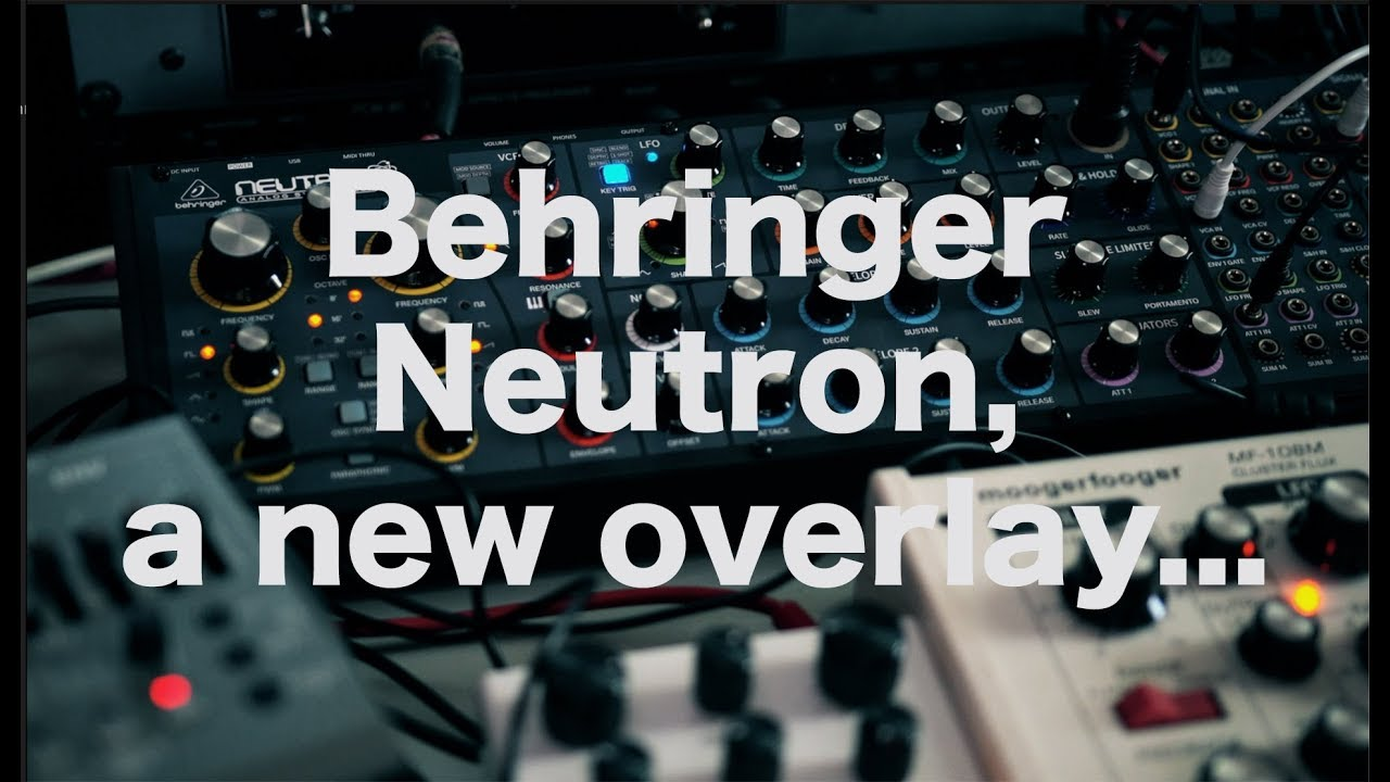 behringer neutron a new overlay youtube. Black Bedroom Furniture Sets. Home Design Ideas