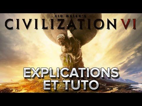 Civilization VI #1 : Explications et début du tuto