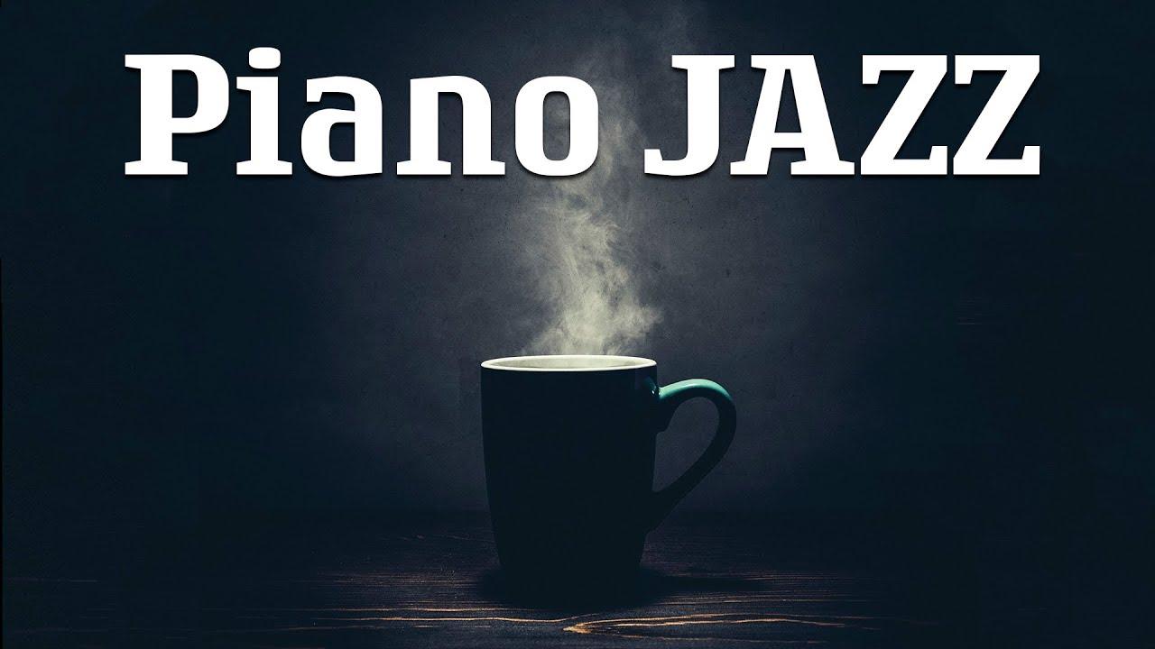 Jazz Piano Music - Relaxing Jazz Piano Music - Background Jazz Music