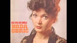 Nada Obric - Kolo igra kod komsije - ( Audio )