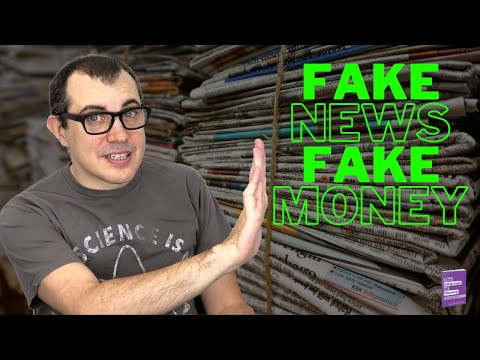 Fake News, Fake Money