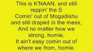 Repeat youtube video Take A Minute- K'naan (Lyrics)