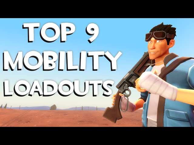 The Top 9 Best Mobility Loadouts in TF2