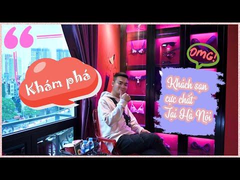 Quang Cuốn Trải Nghiệm Khách Sạn Cực Chất Tại Hà Nội - KHÔNG VÀO THỬ 1 LẦN THÌ PHÍ CẢ THANH XUÂN