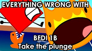 Everything Wrong With BFDI 1B - Take the plunge
