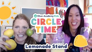 Let's Make Lemonade! | Lemonade Stand Book & Activity for Kids | Circle Time with Khan Academy Kids
