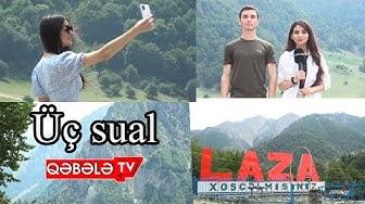 ÜÇ SUAL LAZA KƏNDİNDƏ-QƏBƏLƏ TV