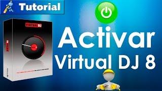 Como activar Virtual DJ 8