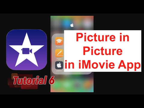 Apply a Picture in Picture in iMovie App 2.2.3 (doesn't ...