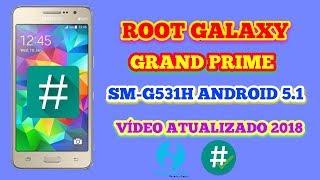 ROOT  SAMSUNG GALAXY GRAN PRIME DUOS SM-G531H/G531BT/SM-G530BT/30H VÍDEO ATUALIZADO 2018
