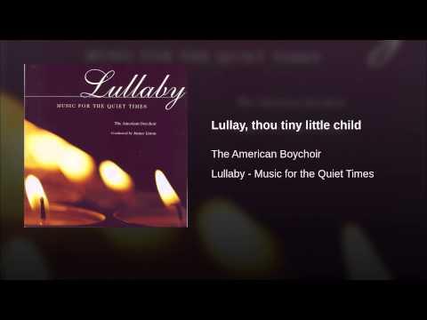 Lullay, thou tiny little child