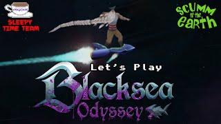 Sleepy Time Team: Blacksea Odyssey