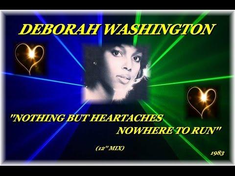 DEBORAH WASHINGTON ''NOTHING BUT HEARTACHES/NOWHERE TO RUN'' (12'' MIX)(1983)