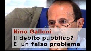 Nino Galloni: Il debito pubblico? E' un falso problema