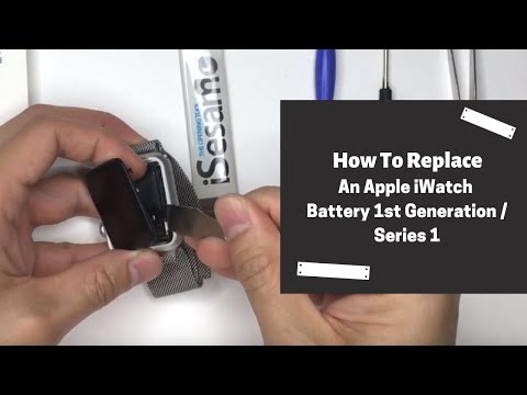 How To Replace An Apple IWatch Battery 1st Generation / Series 1
