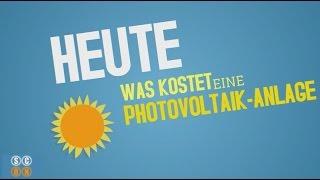 Was kosten Photovoltaikanlagen? - einfach erklärt