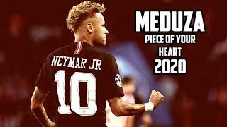 Baixar Neymar Jr ● Meduza - Piece Of Your Heart (ft. Goodboys) ● Skills & Goals ● 2020 (HD)