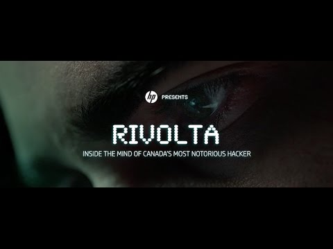 Rivolta: Inside the Mind of Canada's Most Notorious Hacker