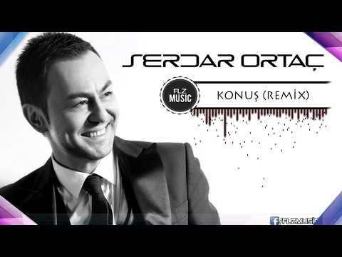 Serdar Ortaç - Konuş (Remix 2018)