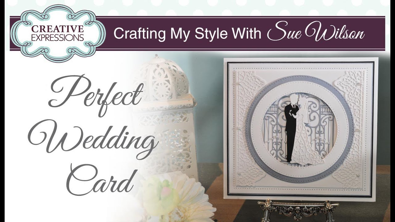 Bride And Groom Wedding Card Crafting My Style With Sue