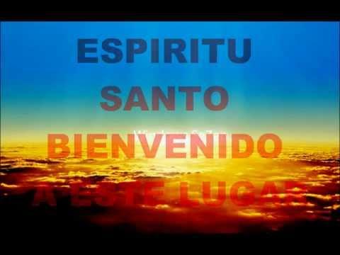 ESPIRITU SANTO BIENVENIDO LETRA 7 40
