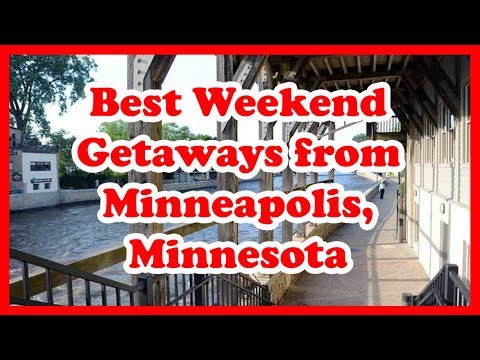 5 Best Weekend Getaways from Minneapolis, Minnesota | Love is Vacation
