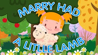 Mary Had A Little Lamb - Kids Song