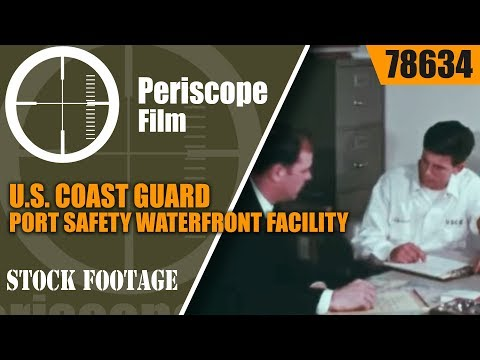 U.S. COAST GUARD PORT SAFETY  WATERFRONT FACILITY INSPECTION 78634