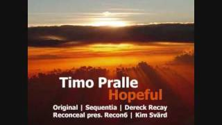 Timo Pralle - Hopeful (Sequentia Remix) Perceptive Recordings