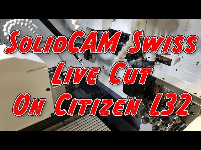 Live Cut on a Citizen Swiss using SolidCAM