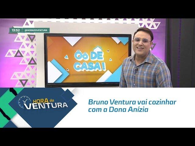Ô de Casa: Bruno Ventura vai cozinhar com a Dona Anízia e os produtos Coringa - Bloco 01