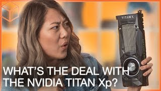 Nvidia Titan Xp: Who is the World's Fastest Video Card for?