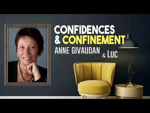 Confidences & Confinement : Anne Givaudan & Luc - Les voyages astraux - sortie Hors du Corps