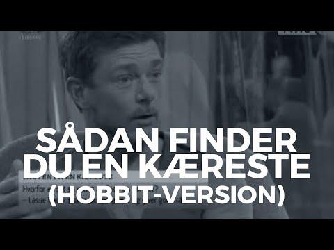 Sådan finder du en kæreste; Hobbit-versionen :D